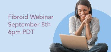 Fibroid Webinar September 8th