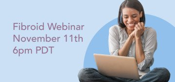 Free Fibroid Webinar- November 11th