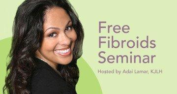 Free Fibroids Seminar
