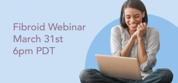Fibroid Webinar March 31st