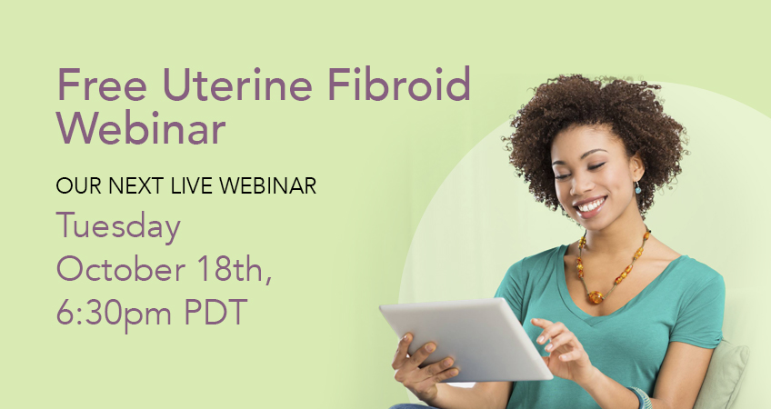 Free Uterine Fibroid Webinar October 18th