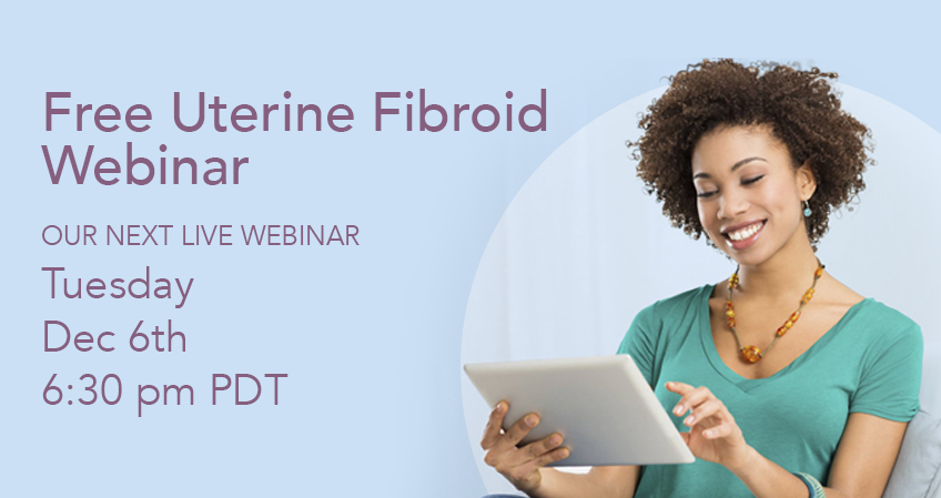 Free Fibroid Webinar December 6th