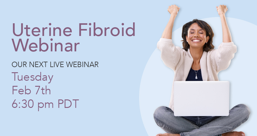Uterine Fibroid Webinar Febuary 7th