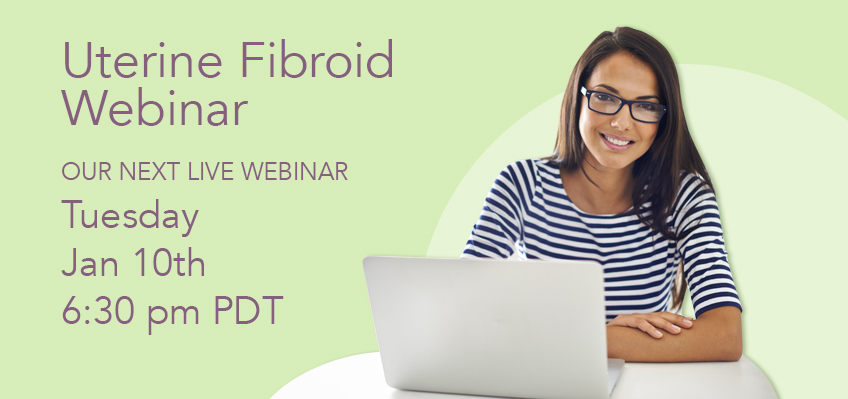 Fibroid Webinar- January 10th